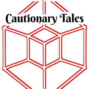 Cautionary Tales by Paul Jeter
