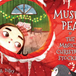 Mushy Pea & the Magical Christmas Stocking cover